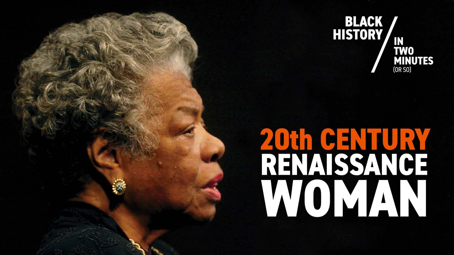 Maya Angelou: 20th Century Renaissance Woman