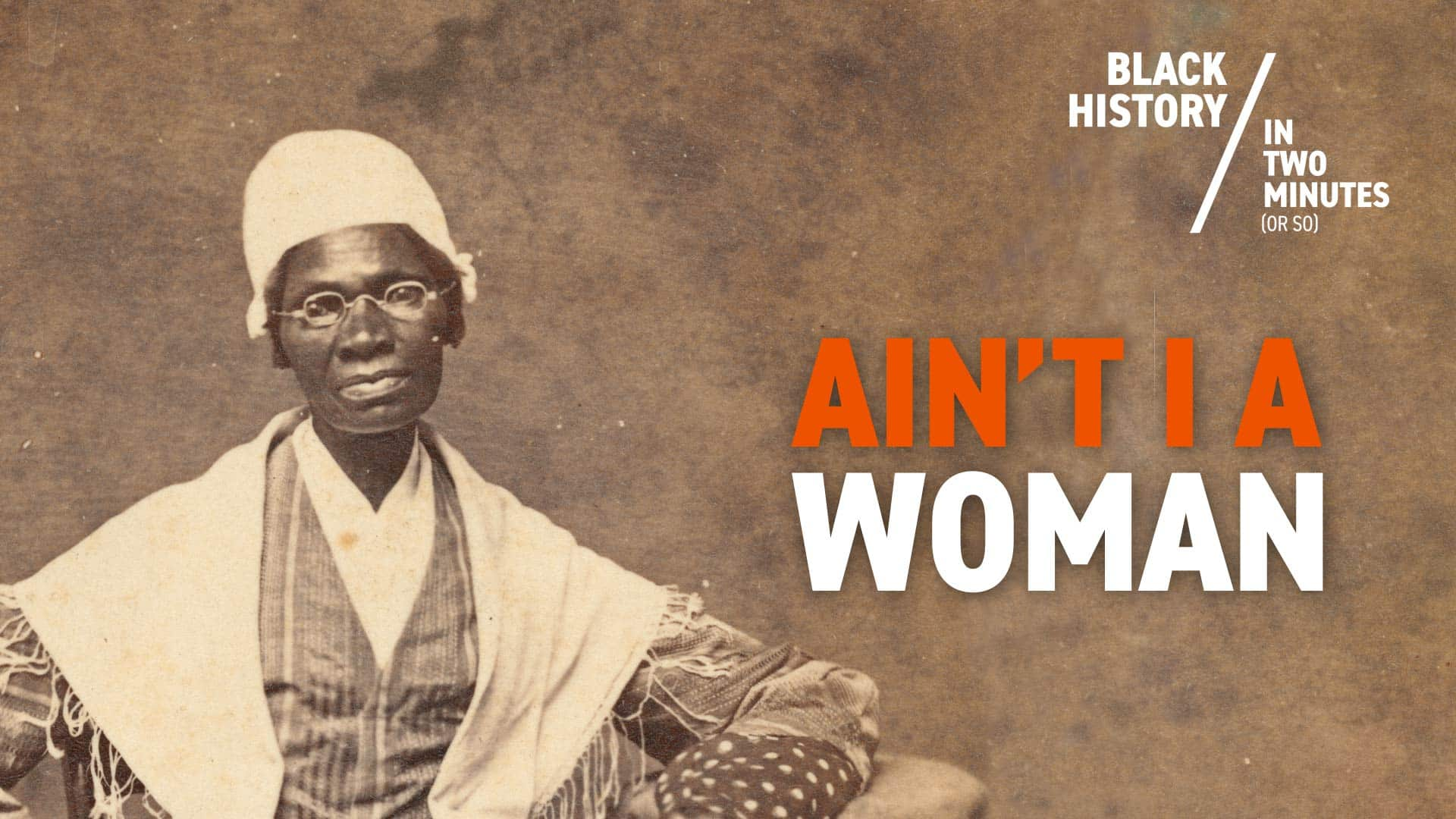 Sojourner Truth: 'Oprah's No. 1 Black History Heroine'