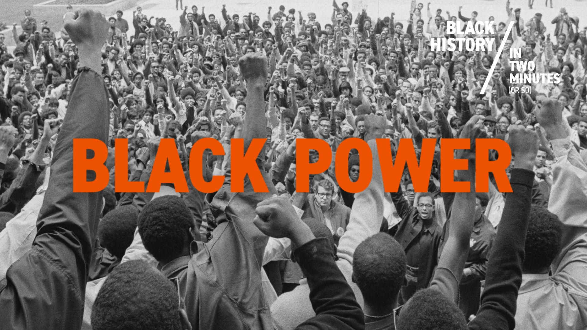 Black Power | Black History in Two Minutes