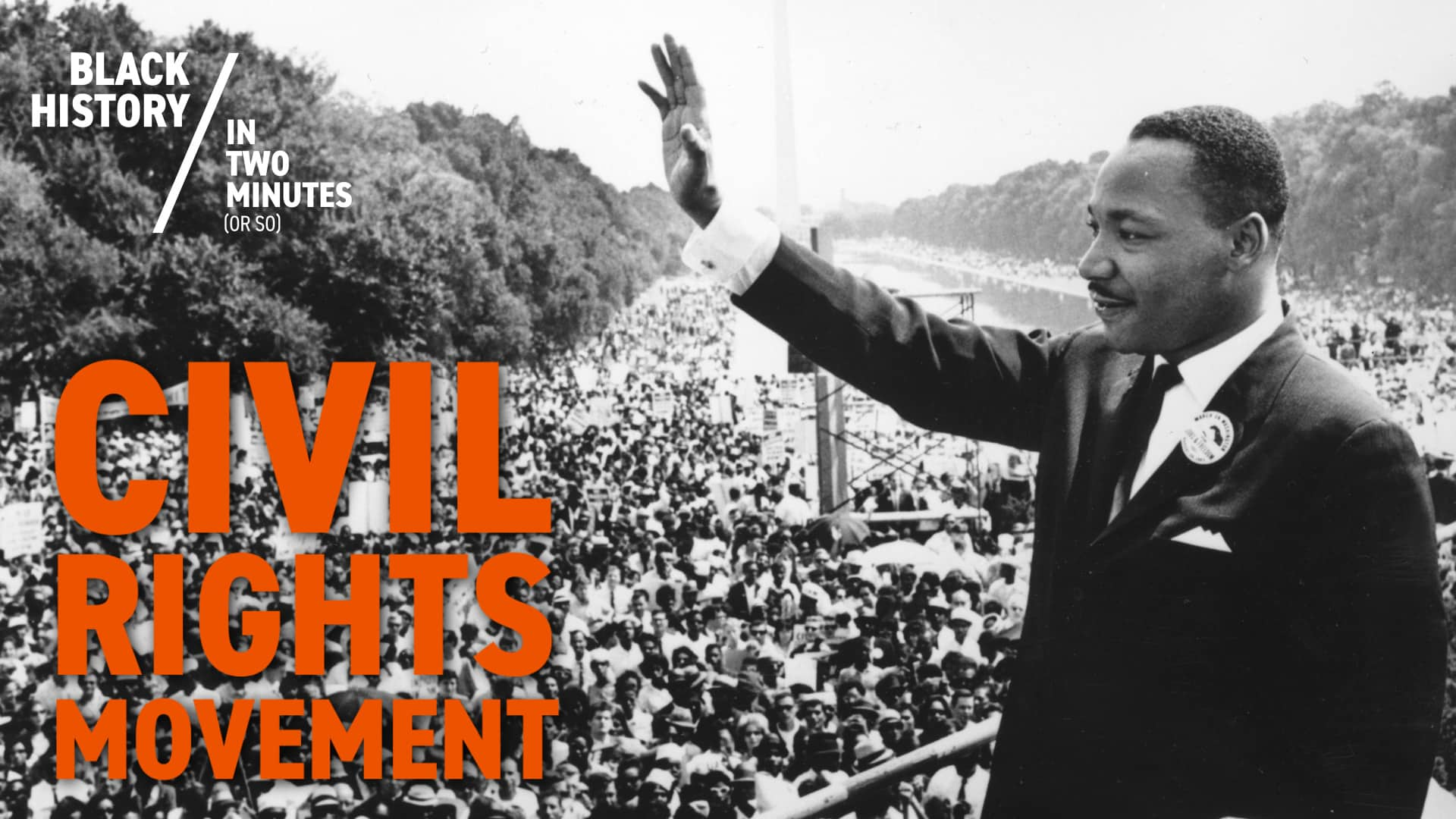 The Civil Rights Movement | Black History in Two Minutes