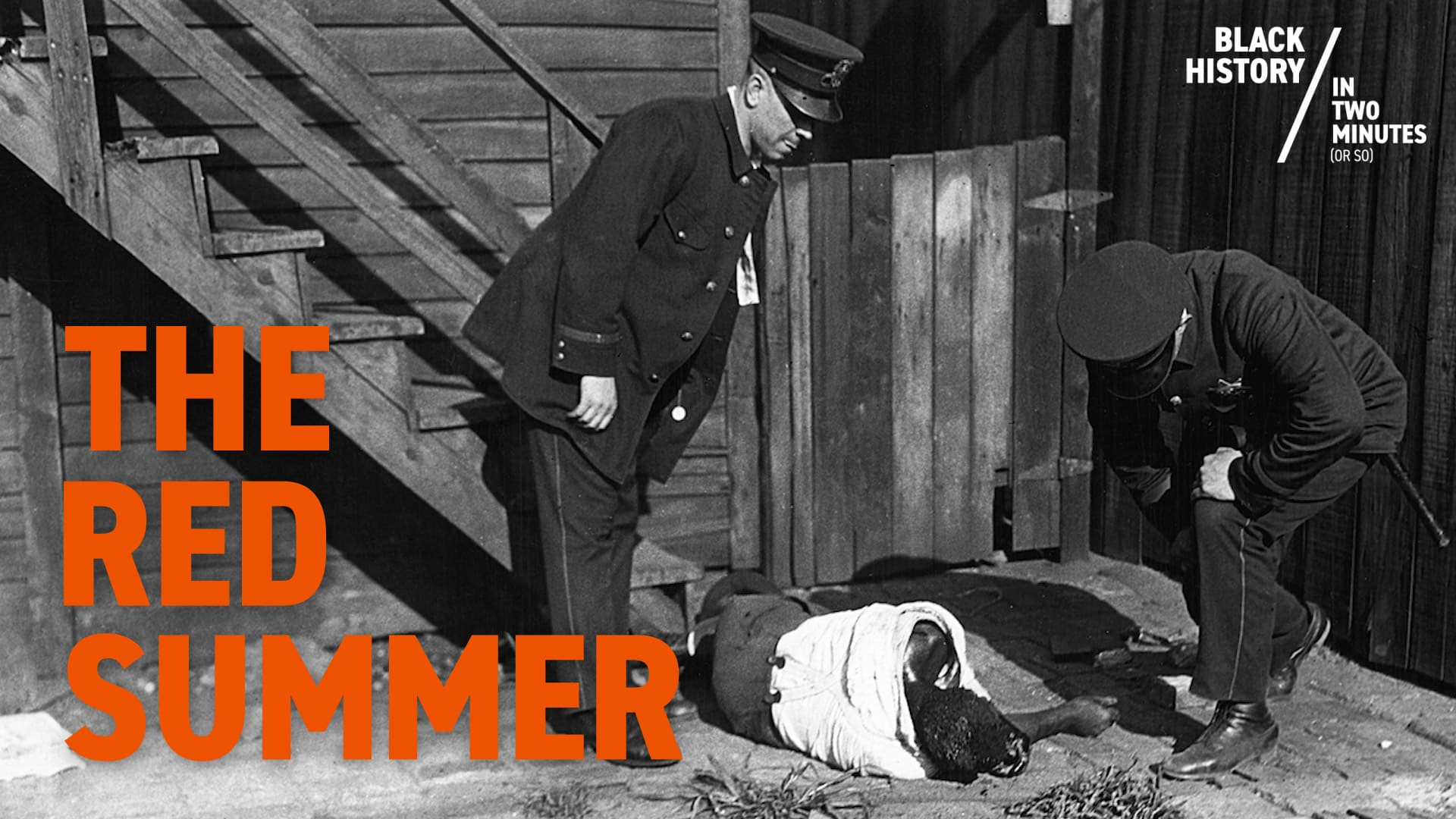 The Red Summer | Black History in Two Minutes (or so)