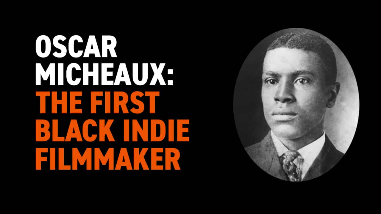 Oscar Micheaux: The First Black Indie Filmmaker | Black History in Two Minutes (or so)